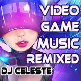 VIDEO GAME MUSIC REMIXED