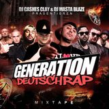 DJ CASHESCLAY & DJ MASTABLAZE - GENERATION DEUTSCHRAP DAS MIXTAPE VOL.1