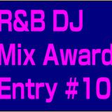 R&B DJ Mix 10