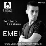 Techno Session #Ts001 by Emei