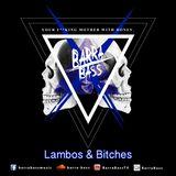 Barra/Bass - Lambos & Bitches