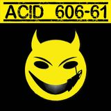 Acid 606-61 Launch Mix - Mixed by Prole
