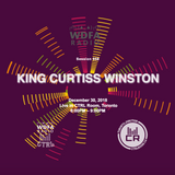 King Curtiss Winston - WDFA Session 058 @ CTRL ROOM - December 30 2018