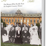 The Housekeepers Tale - The Women Who Really Ran the English Country House by Tessa Boase/ Author of