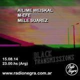Mele Suarez @ Black Transmissions #2