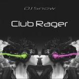 DJ Snow - Club Rager