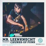 Mr. Leenknecht presents Chunks Of Funk 15th February 2018