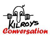 Kilroy's Conversation 08-13-2015