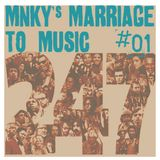 """Monkey's Marriage to Music #01 - 24-7// 2'47"""""""