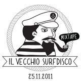 Il Vecchio Surfdisco Mixtape