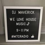 DJ Maverick 'We Love House Music Show' on MTC Radio 31.01.20