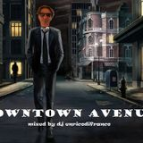 Downtown Avenue Mixed by dj enricodifranco