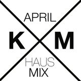 KENNY MITCHELL APRIL HAUS MIX // RAW & READY \\