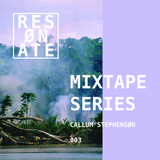 RESØNATE Mixtape Series - 003 - Callum Stephenson