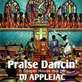 Praise Dancin': A Gospel House Mix