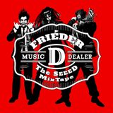 Frieder D - The SEEED MixTape