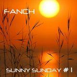 SUNNY SUNDAY #1
