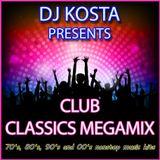 CLUB CLASSICS MEGAMIX  ( By Dj Kosta )