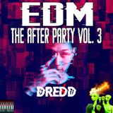 THE AFTER PARTY Vol.3 - EDM | BIG ROOM | HARDSTYLE | TRAP .  [ตี้ต่อยาวๆ]