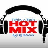 DJ BOSS TAKIN U BACK HOTMIX VOL 1