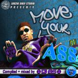 ► MOVE YOUR A$$ #o2 ◀ mixtape by DJ AS