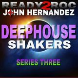 DEEPHOUSE SHAKERS Series Three