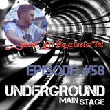 UNDERGROUND MAIN STAGE [Ep#58] - guest: Squicciarini