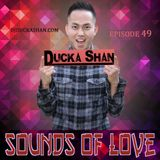 Ducka Shan- Sounds of Love 49 July 2nd  2015