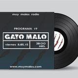 GATO MALO. by DJ Tiger. Programa 19. 8-05-2015. www.muymalos.com