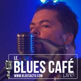 THEY CALL ME RICO & THE ESCAPE - BLUES CAFE LIVE #131 [Novembre 2018]
