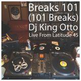 Breaks 101 (101 Breaks) Live From Latitude 45 - All Vinyl 45s, All Breaks