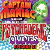 Episode 21 CMS / Return of Psychedelic Oldies