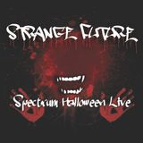 STRANGE FUTURE - SPECTRUM HALLOWEEN LIVE