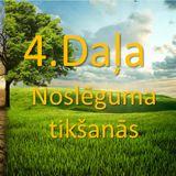 Dvēseles dievlīdzības atgūšanas ceļš 4. tikšanās. 3.lekcija no 3