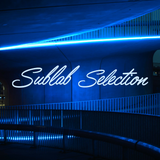 Sublab Selection 013 | Melodic Music Mix