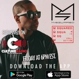 M-SQUARED MIX COLLECTION #40 [NOW FEATURED ON CULTURE RADIO   SPOTIFY   iTUNES]