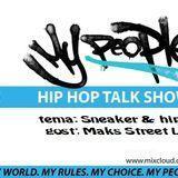 My People Show (15 04 2017) @ Radio Aparat - tema Patike, gost Maks Street Life