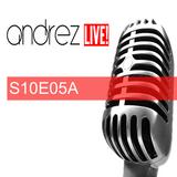 Andrez LIVE! S10E05A On 28.09.2016