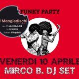 Mirco B.Funky Party at Mangiadischi (Italy) 10/04/15