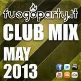 Fuego Party ::: CLUB MIX - May 2013