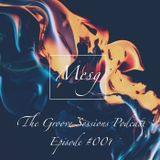 """""""The Groove Sessions"""" Podcast, Episode #001"""