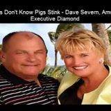 Pigs Dont Know Pigs Stink by Dave Severn