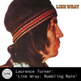 Laurence Turner: 'Link Wray: Rumbling Rain'
