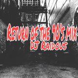 Return Of The 90's Mix (Dj Raidous)