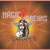 DJ SARAH B - SET MAGIC DREAMS