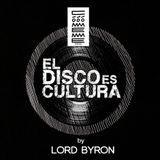 "Radio Cómeme - ""El Disco es Cultura"" 22 by Lord Byron"