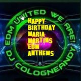 HappyBirthday Maria Martins my favorit #EDM #Anthems in da mix by #Cologneandy #Frechen #unitedweare