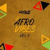 DJ ARY BOY - AFRO VIBES VOL.1