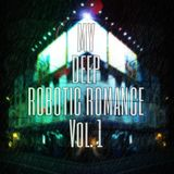 My Deep Robotic Romance Vol. 1 (Mini Mix)