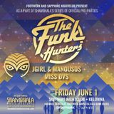 MissDVS - Opening For The FUNK HUNTERS Sapphire Shambhala Preparty